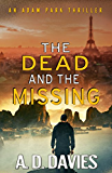 The Dead and the Missing: An Adam Park Thriller (English Edition)