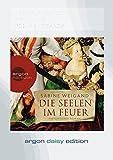 Die Seelen im Feuer (DAISY Edition) - Sabine Weigand