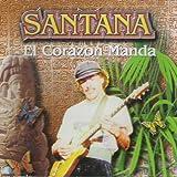 Santana - El Corazon Manda