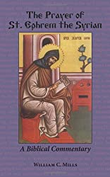 The Prayer of St. Ephrem: A Biblical Commentary