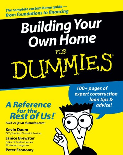 Building Your Own Home FD (For Dummies Series)