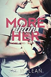 [ More Than Her ] By McLean, MS Jay (Author) [ Nov - 2013 ] [ Paperback ]