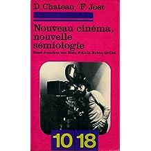 Nouveau cinéma nouvelle sémiologie : Essai d'analyse des films d'Alain Robbe-Grillet