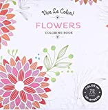 Vive Le Color! Flowers (Adult Coloring Book): Color In; De-stress (72 Tear-out Pages)