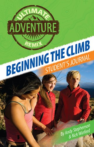 Beginning the Climb: Student's Journal (The Ultimate Adventure Remix Book 1) (English Edition)
