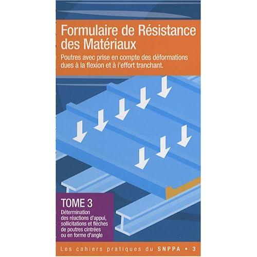 Formulaire de résistance des matériaux  - Tome 3