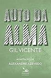 Auto da Alma: Adaptação (Portuguese Edition)