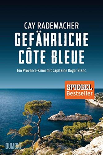 Gefhrliche-Cte-Bleue-Ein-Provence-Krimi-mit-Capitaine-Roger-Blanc-4