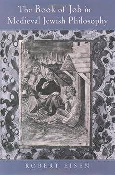 Robert Eisen - The Book of Job in Medieval Jewish Philosophy