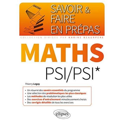 Savoir & Faire en Prépas Maths PSI/PSI*