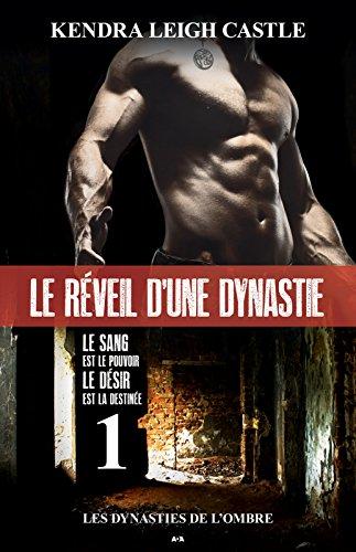 Le réveil d'une dynastie: Les dynas...