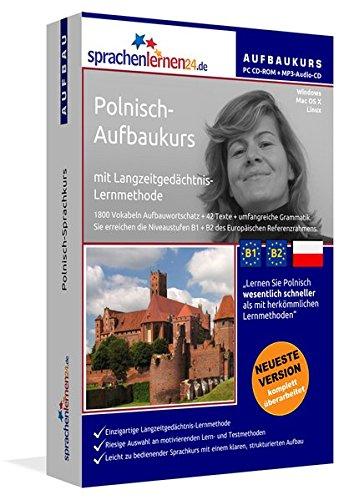 Polnisch-Aufbaukurs: Lernstufen B1+B2. Lernsoftware auf CD-ROM + MP3-Audio-CD für Windows/Linux/Mac OS X. Fließend Polnisch lernen für Fortgeschrittene mit Langzeitgedächtnis-Lernmethode
