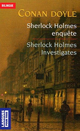 Sherlock Holmes enquête / Sherlock Holmes investigates par Arthur Conan DOYLE