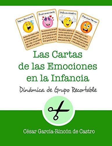 Las Cartas de las Emociones en la Infancia: Dinámica de grupo recortable (Dinámicas de grupo recortables)