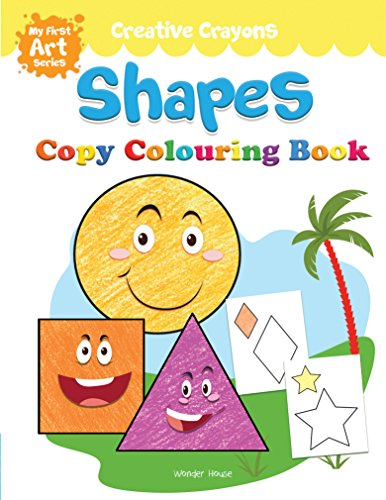Shapes Colouring Book: Creative Crayons Series - Crayon Copy Colour Books