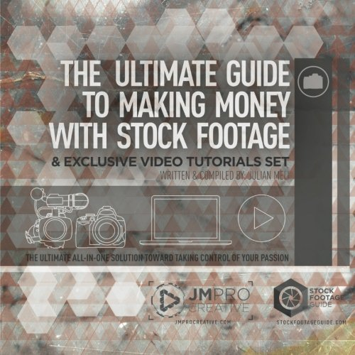 The Ultimate Guide to Making Money with Stock Footage