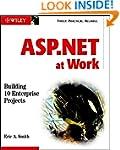 ASP.NET at Work: Building 10 Enterpri...