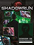 Telecharger Livres Shadowrun 5 Edition Dossier de personnage (PDF,EPUB,MOBI) gratuits en Francaise