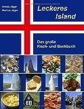 Leckeres Island: Das große Koch- und Backbuch - Ursula Jäger