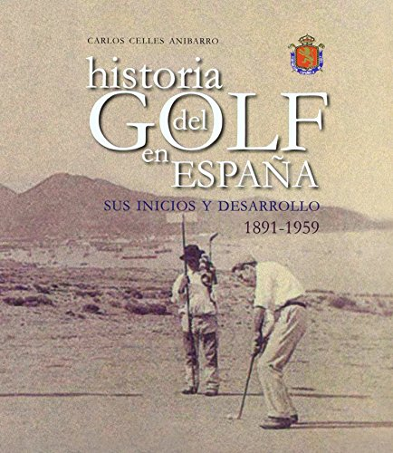 Historia del golf en España