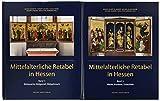 Mittelalterliche Retabel in Hessen: Band I: Bildsprache, Bildgestalt, Bildgebrauch. Band II: Werke, Kontexte, Ensembles