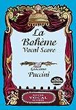 La Boheme (Vocal Score (Italian/English)): Klavierauszug, Singpartitur (Dover Vocal Scores)
