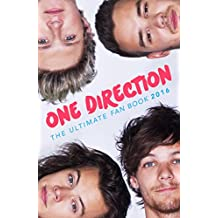 One Direction: The Ultimate Fan Book 2016: One Direction Book (One Direction Annual 2016) (English Edition)
