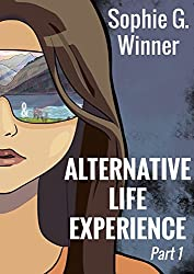 Alternative Life Experience: Part 1 (ALE 2100) (English Edition)