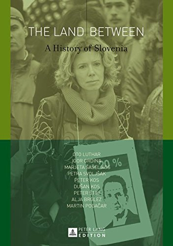 The Land Between: A History of Slovenia