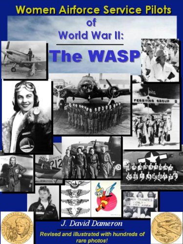 Women Airforce Service Pilots of World War II: The WASP (English Edition) (Womens Pilots Service Airforce)