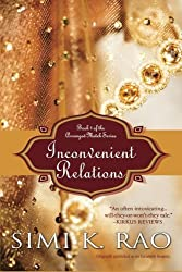Inconvenient Relations: Book 1 of the Arranged Match Series by Simi K. Rao (2014-12-23)