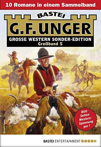 Unger Sonder-Edition Großband Western-Sammelband: