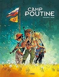 Camp Poutine, tome 1 par Aurélien Ducoudray