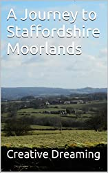A Journey to Staffordshire Moorlands (English Edition)