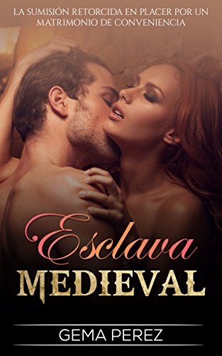 Esclava Medieval: La Sumisión retorcida en Placer por un Matrimonio de Conveniencia...