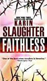 Faithless: A Novel (Grant County, Band 5)
