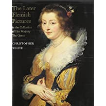 The Later Flemish Pictures in the Collection of Her Majesty the Queen