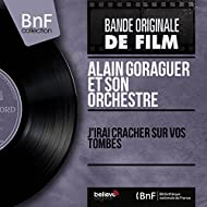 J'irai cracher sur vos tombes (Original motion picture soundtrack, mono version)