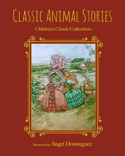 Classic Animal Stories (Children's Classic Collections) (English Edition)