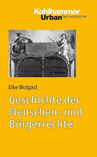 Geschichte der Menschen und Bürgerrechte (Urban-Taschenbücher, Band 580)