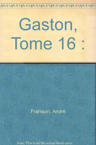 Gaston, Tome 16 :