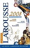 Petit Larousse Illustre 2008 (Le Petit Larousse Illustre)