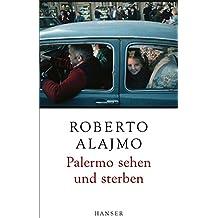 Palermo sehen und sterben