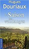 Telecharger Livres La saison des vendanges (PDF,EPUB,MOBI) gratuits en Francaise