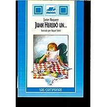 Juan heredo un...
