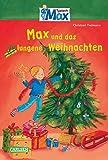Max und das gelungene Weihnachten (Max-Erzählbände)