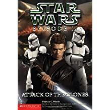 Star Wars, Episode II: Attack of the Clones (Junior Novelization) by Patricia C. Wrede (2002-05-01)