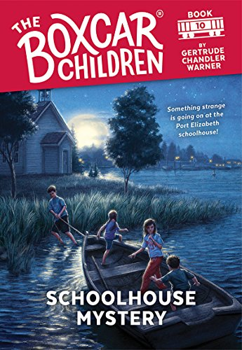 Schoolhouse Mystery (The Boxcar Children Mysteries Book 10) (English Edition)