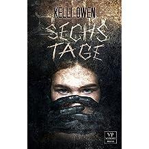 Sechs Tage: Psychothriller