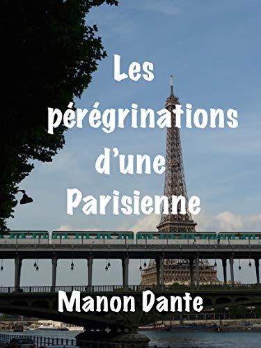 Couverture du livre Les pérégrinations d'une Parisienne